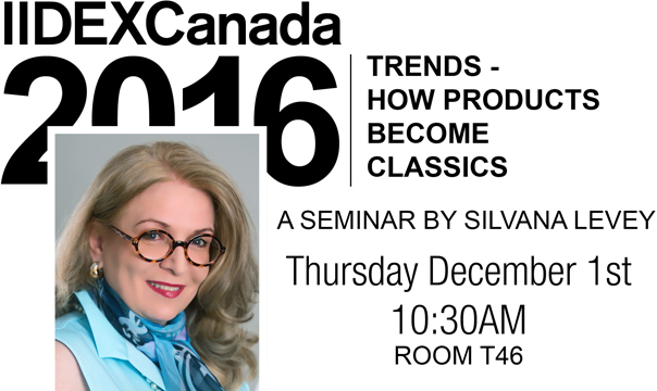 IIDEX Canada 2016 Seminar, How Products Become Classics, Levey Wallcoverings and Architectural Finishes