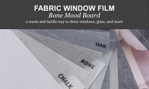 Fabric Window Film - Bone Mood Board from Levey Wallcoverings and Architectural Finishes