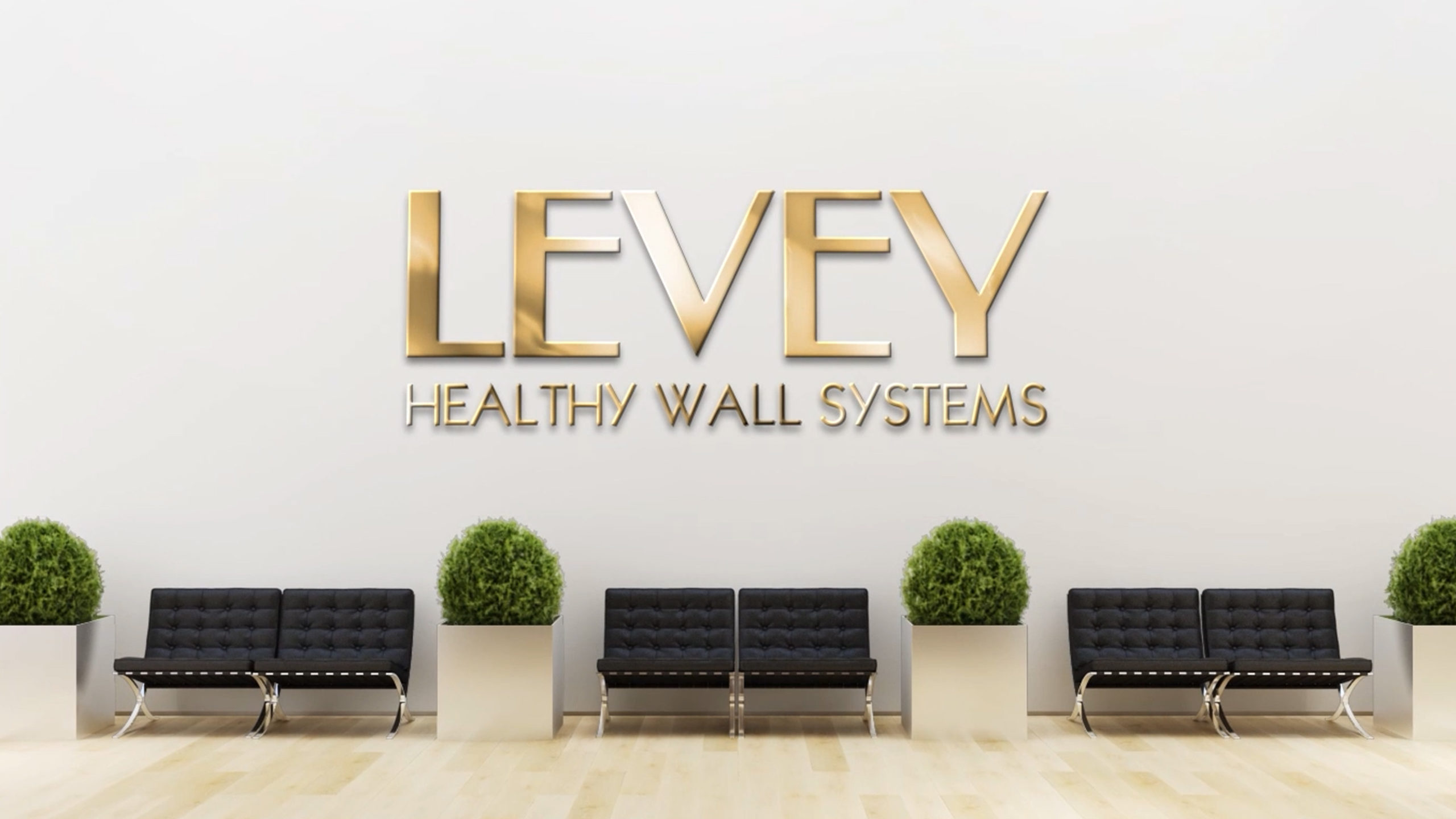 Why Healthy Wall Systems, LEVEY