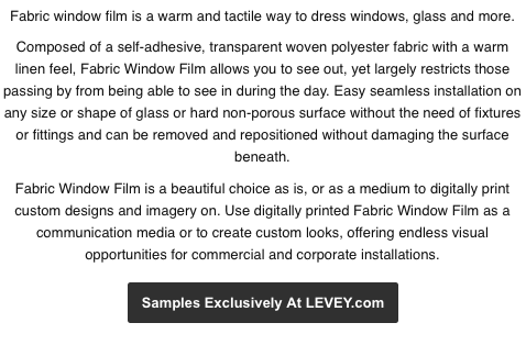 Fabric Window Film Samples from Levey Wallcoverings and Architectural Finishes