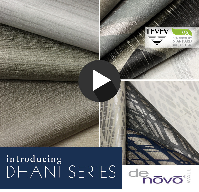 NEW! Dhani Series From DeNovo Wall